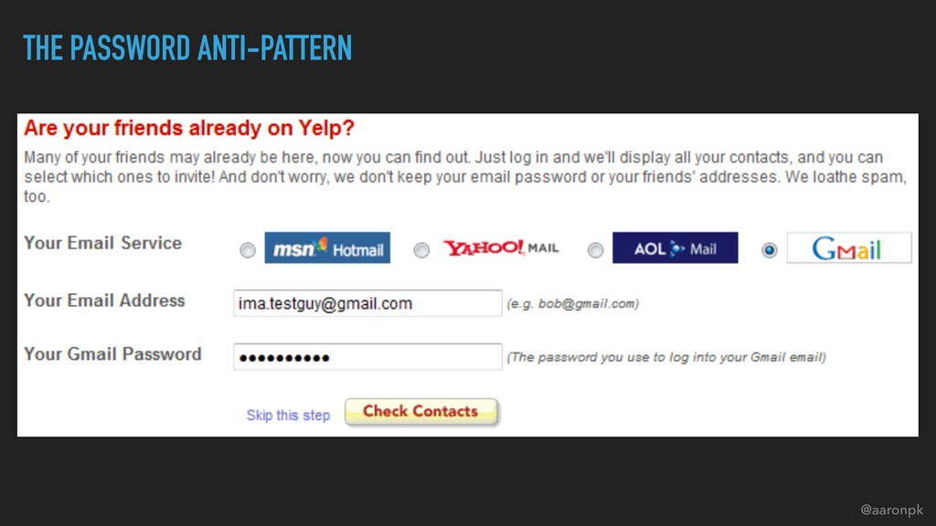 @aaronpk THE PASSWORD ANTI-PATTERN