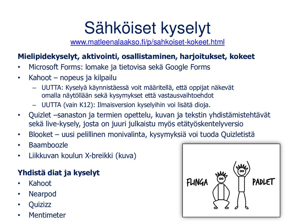 Sähköiset kyselyt www.matleenalaakso.fi/p/sahko...
