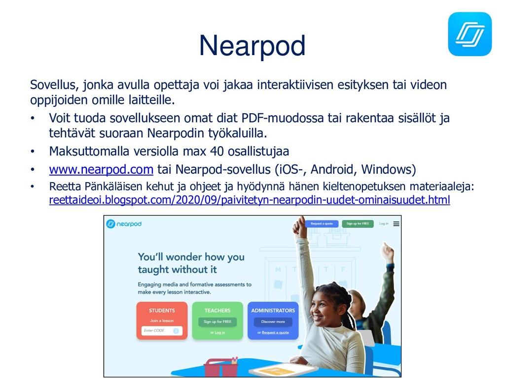 Nearpod Sovellus, jonka avulla opettaja voi jak...