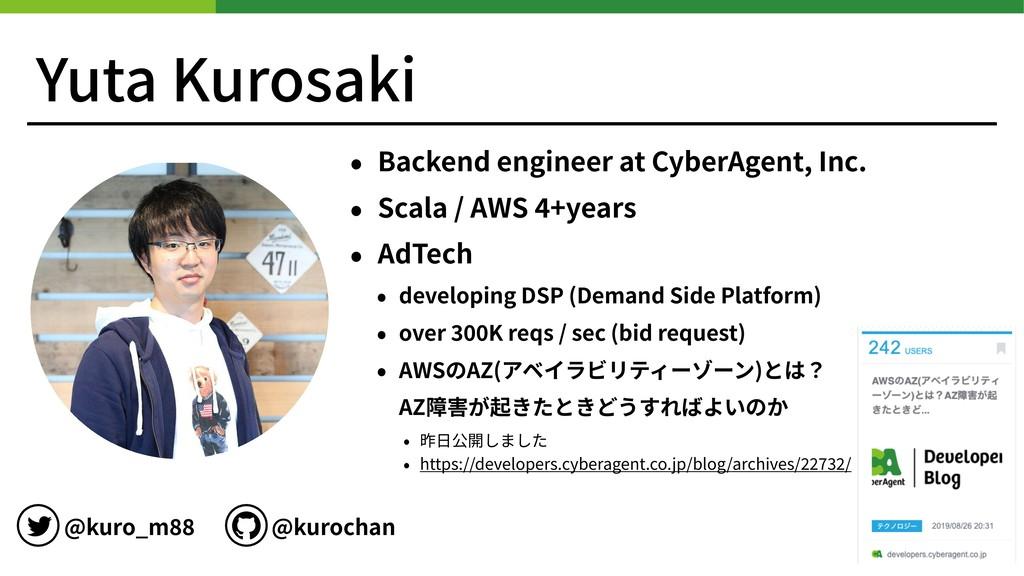 Yuta Kurosaki • Backend engineer at CyberAgent,...