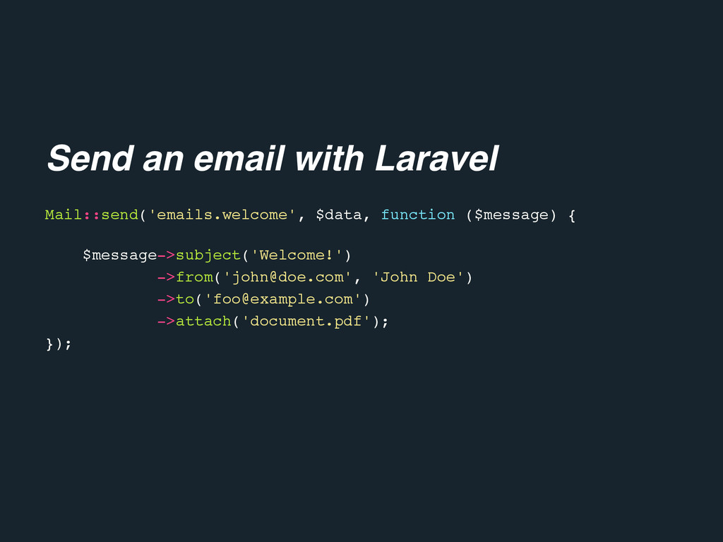 Mail::send('emails.welcome', $data, function ($...