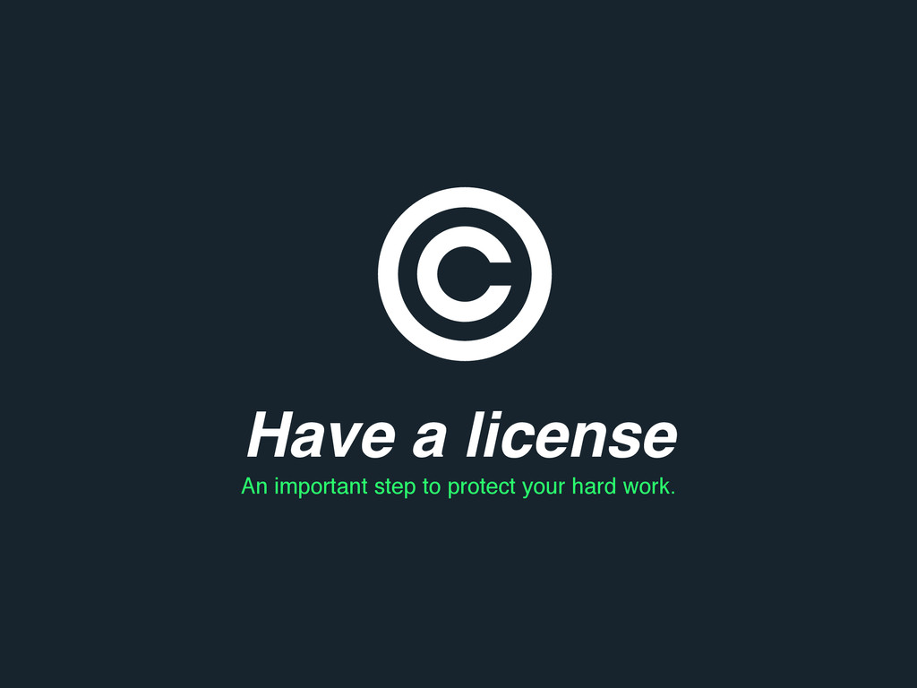 Have a license An important step to protect you...