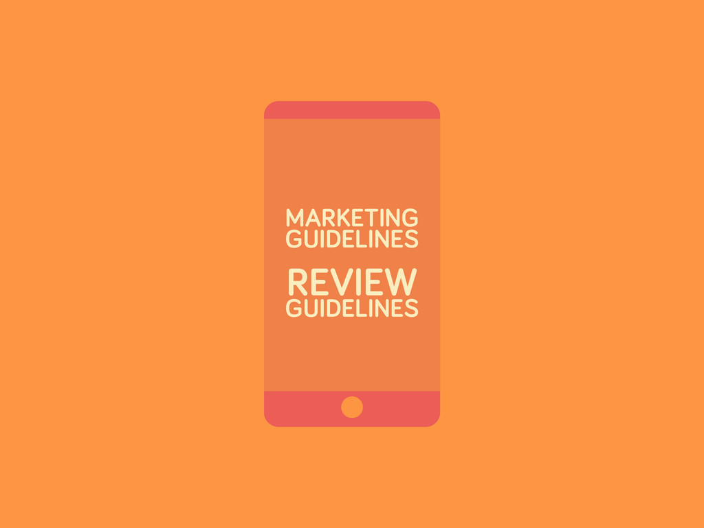 MARKETING GUIDELINES REVIEW GUIDELINES