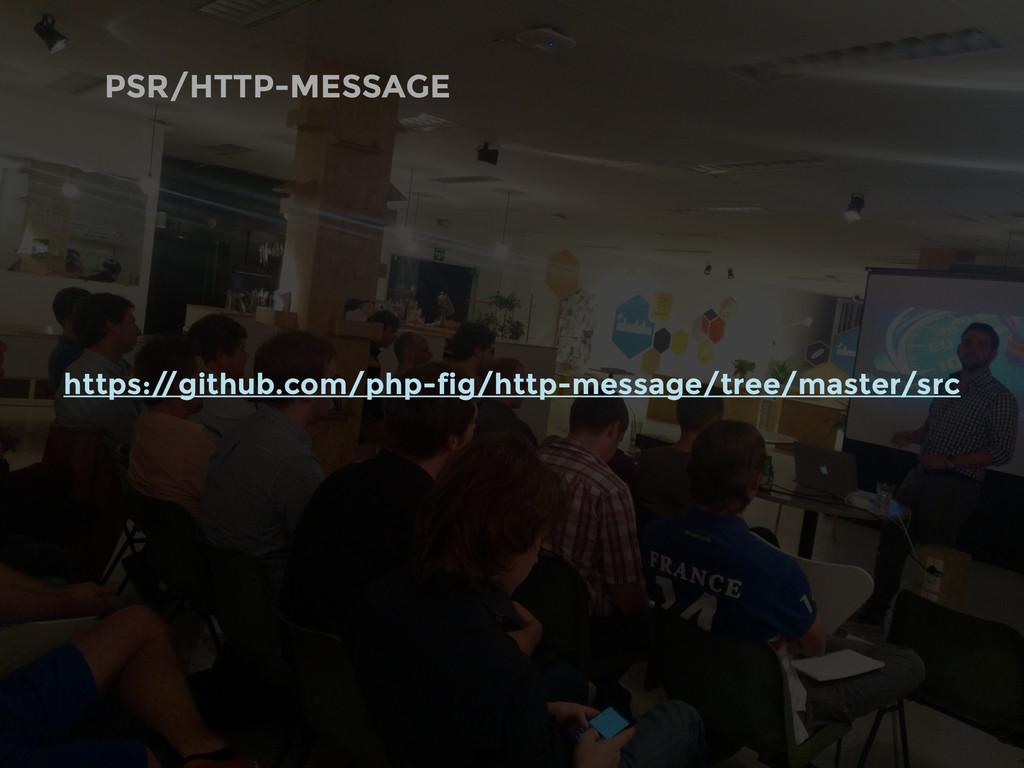 PSR/HTTP-MESSAGE https:/ /github.com/php-fig/ht...