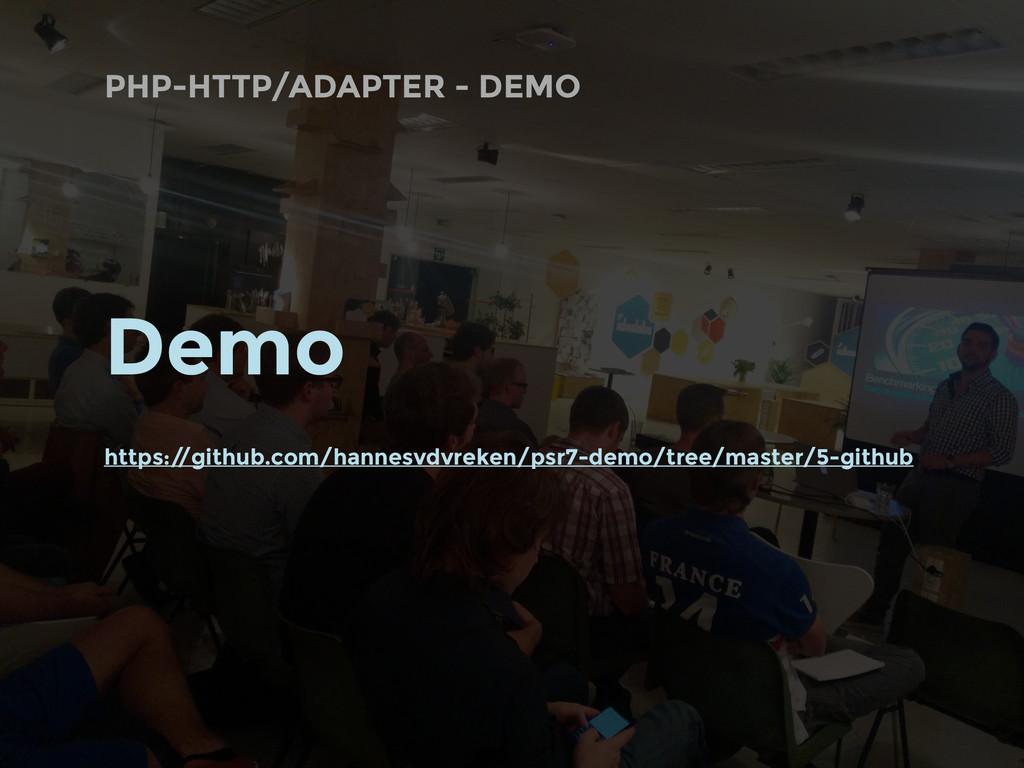 PHP-HTTP/ADAPTER - DEMO Demo https:/ /github.co...