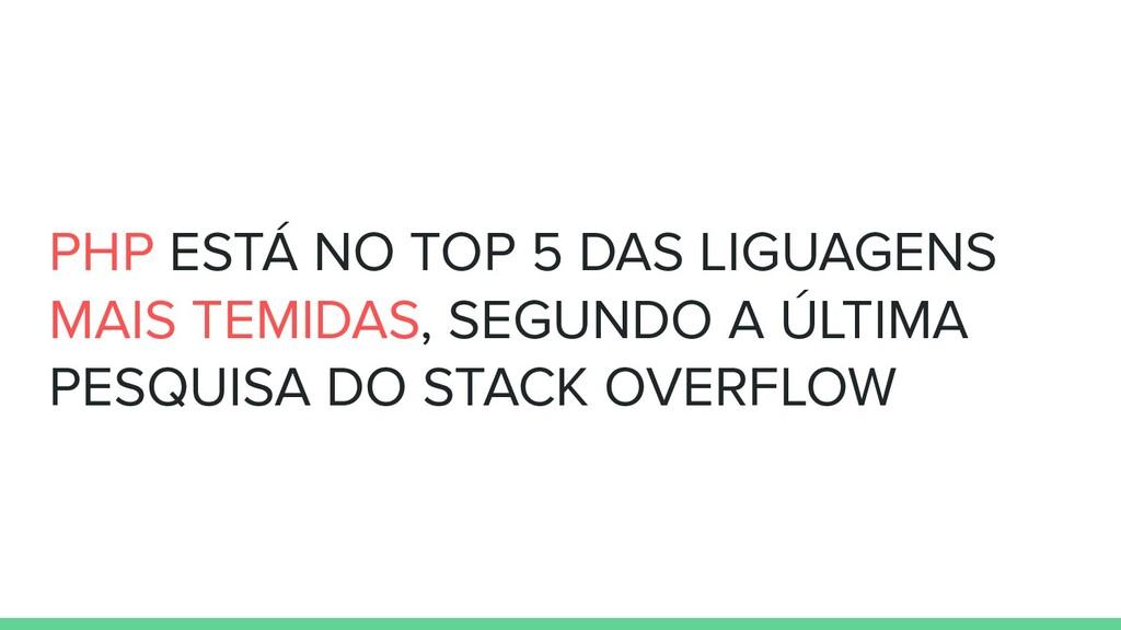 PHP ESTÁ NO TOP 5 DAS LIGUAGENS MAIS TEMIDAS, S...
