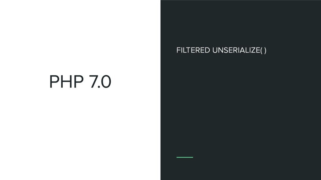 PHP 7.0 FILTERED UNSERIALIZE( )