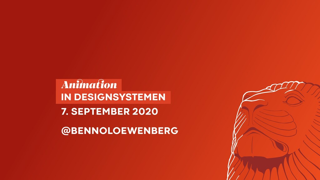 Animation  IN DESIGNSYSTEMEN 7. SEPTEMBER ...