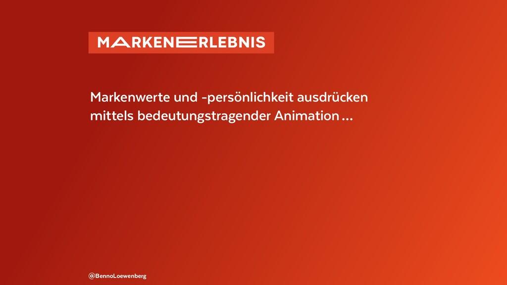 @BennoLoewenberg Markenwerte und -persönlichkei...