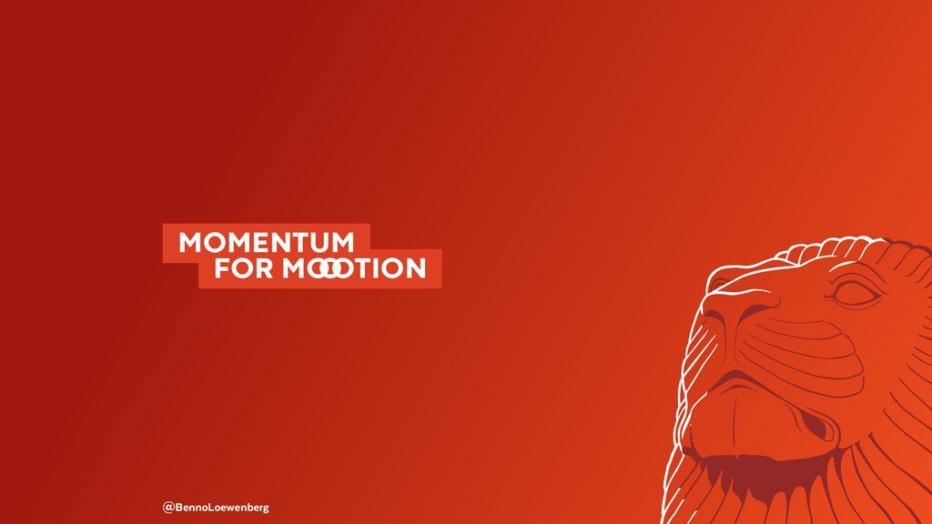 MOMENTUM  FOR M�TION @BennoLoewenberg