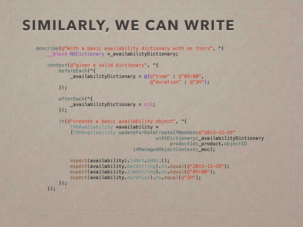 """SIMILARLY, WE CAN WRITE describe(@""""With a basic..."""