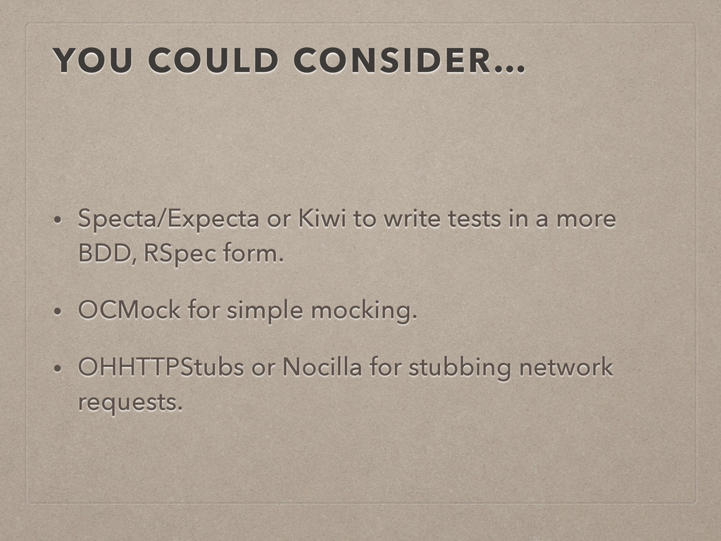 YOU COULD CONSIDER… • Specta/Expecta or Kiwi to...