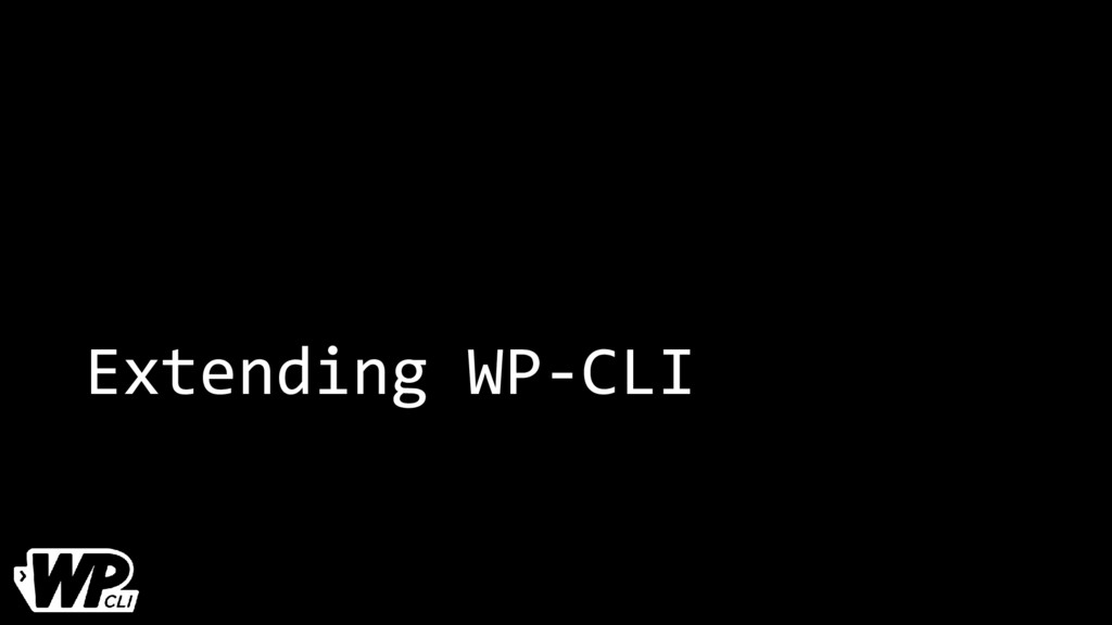 Extending WP-CLI