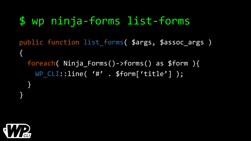 $ wp ninja-forms list-forms public function lis...