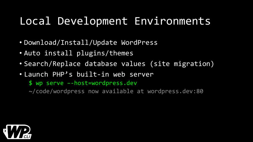 Local Development Environments • Download/Insta...