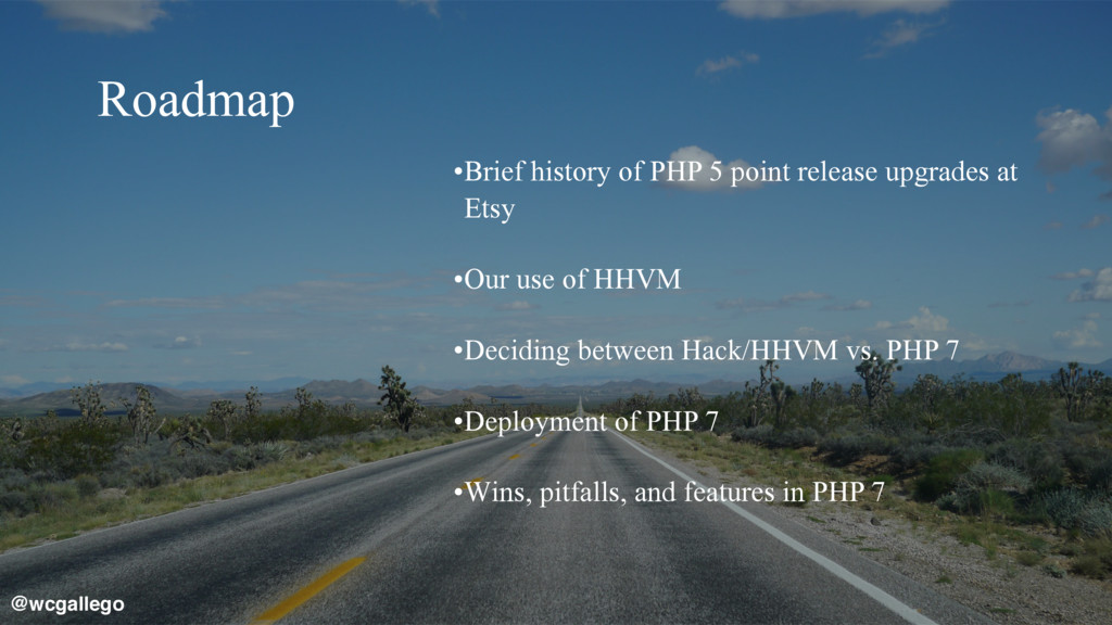 4  Roadmap •Brief history of PHP 5 point relea...