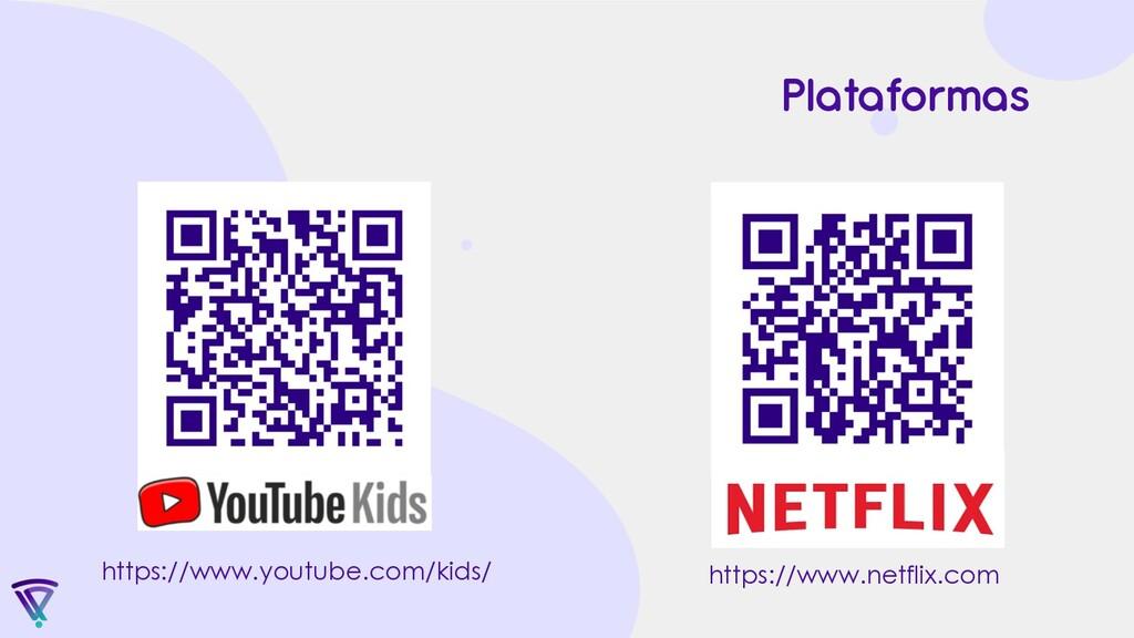 https://www.youtube.com/kids/ https://www.netfl...