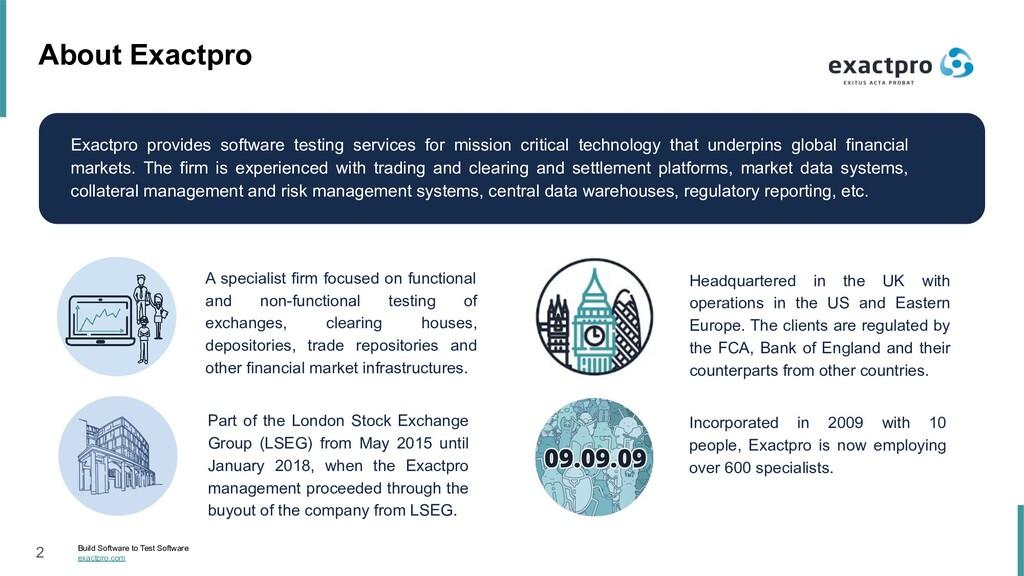 2 Build Software to Test Software exactpro.com ...