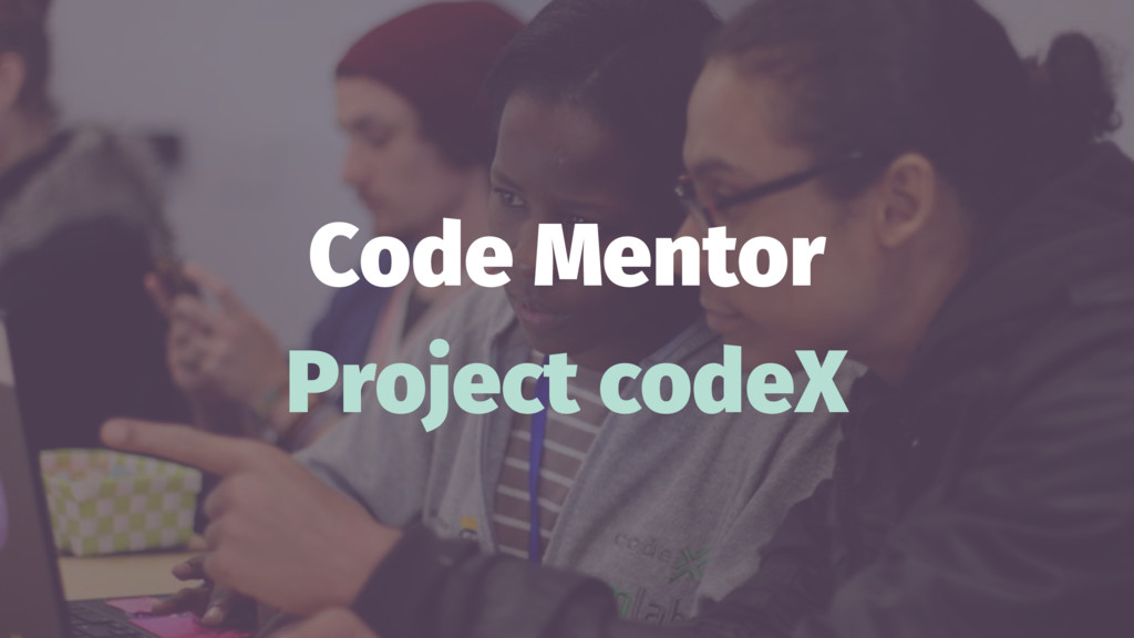 Code Mentor Project codeX