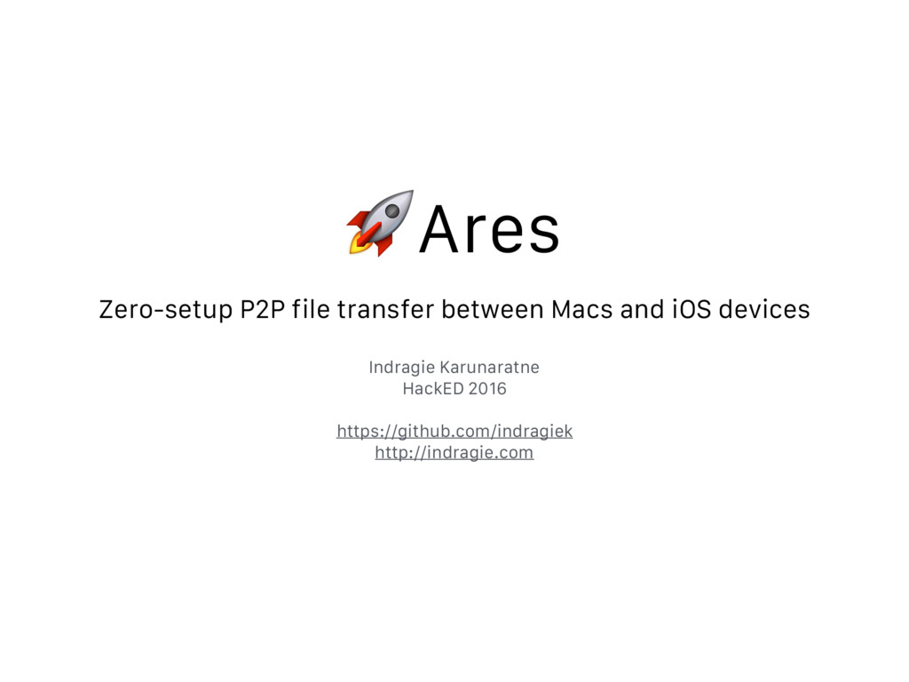 Ares Zero-setup P2P file transfer between Macs ...