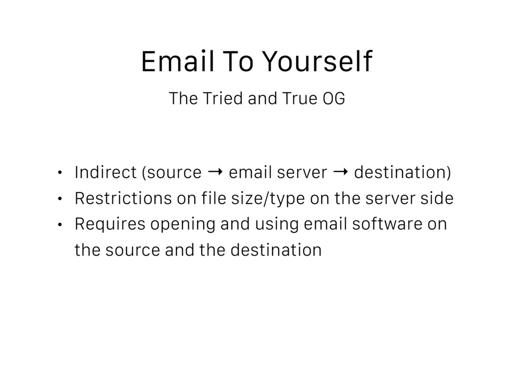 Email To Yourself The Tried and True OG • Indir...