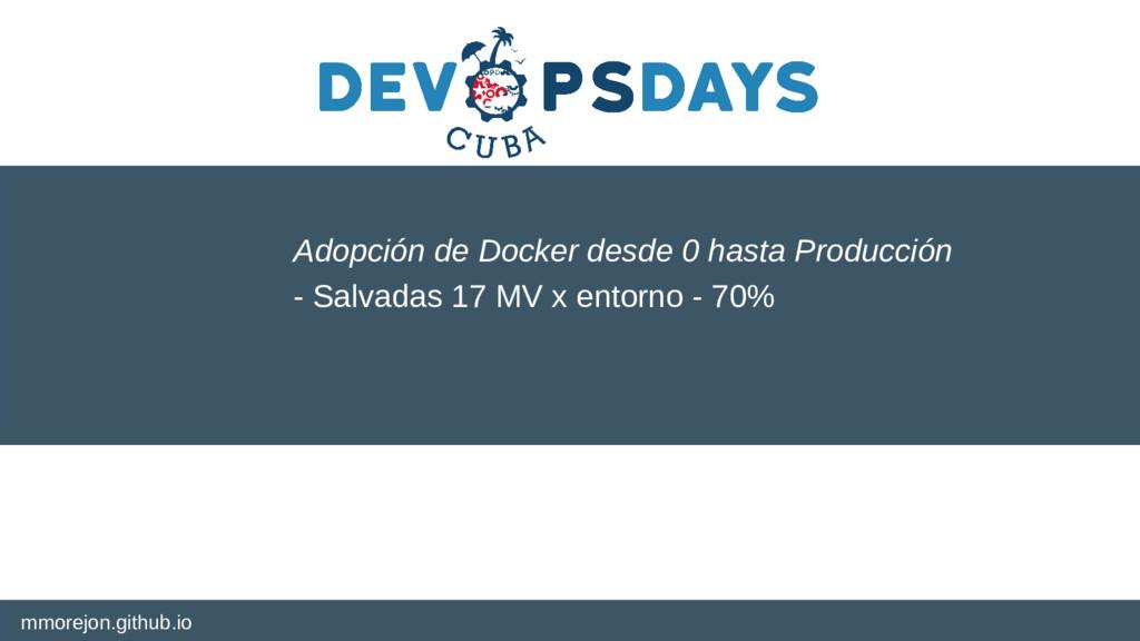 mmorejon.github.io Adopción de Docker desde 0 h...