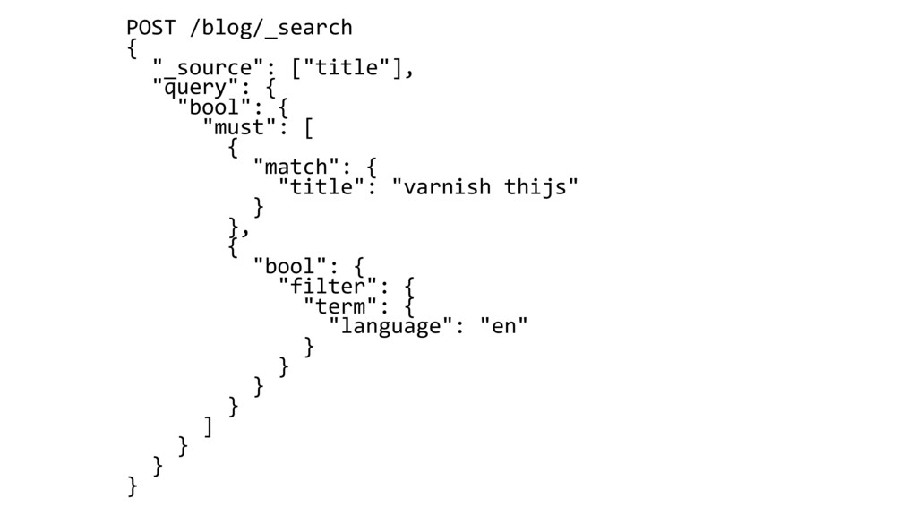 "POST /blog/_search { ""_source"": [""title""], ""que..."
