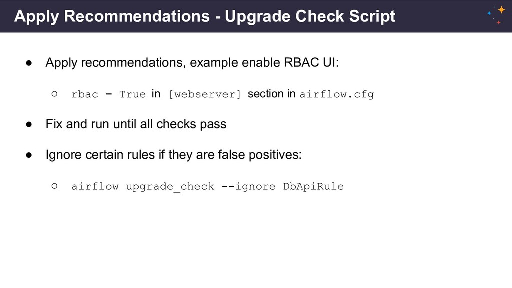 Apply Recommendations - Upgrade Check Script ● ...