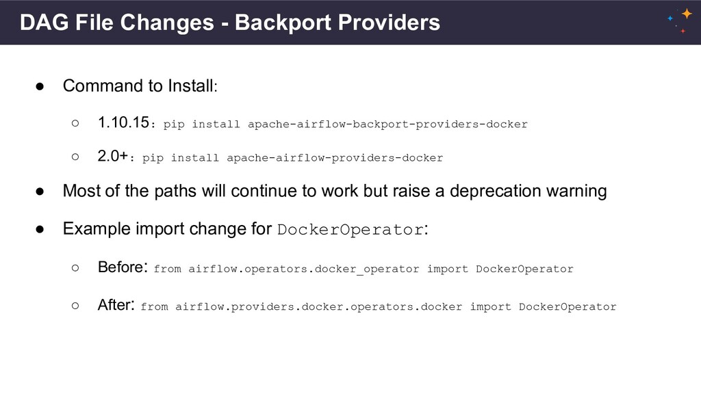 DAG File Changes - Backport Providers ● Command...