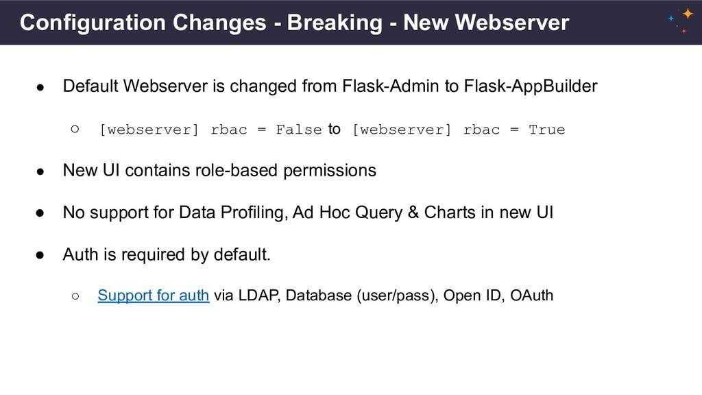 Configuration Changes - Breaking - New Webserve...
