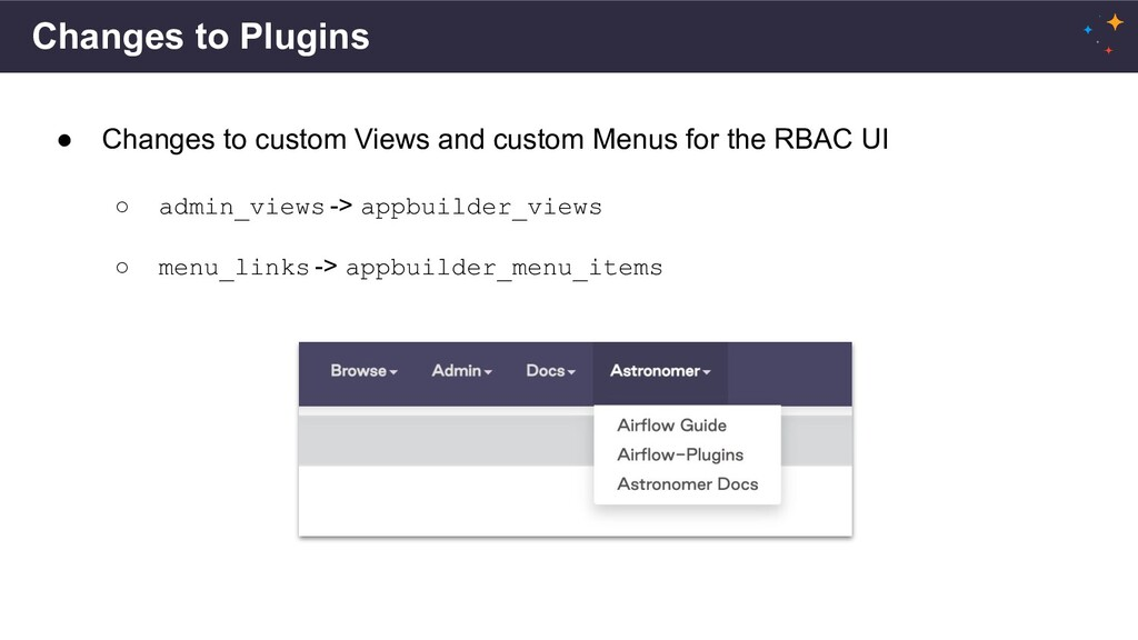 Changes to Plugins ● Changes to custom Views an...