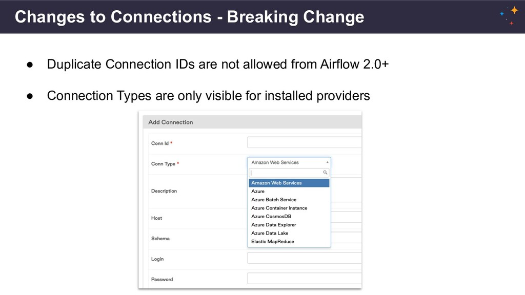 Changes to Connections - Breaking Change ● Dupl...
