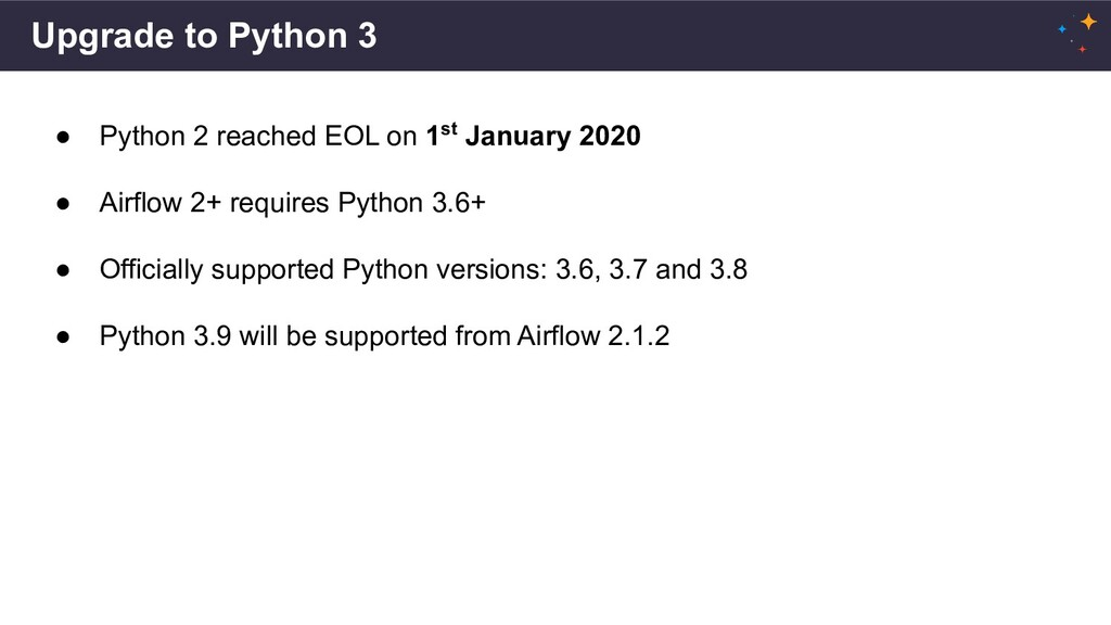 Upgrade to Python 3 ● Python 2 reached EOL on 1...