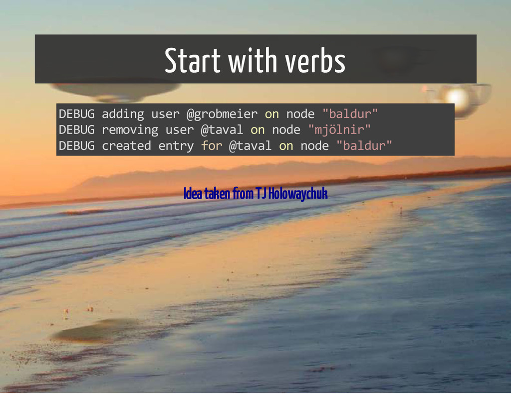 Start with verbs DEBUG adding user @grobmeier o...