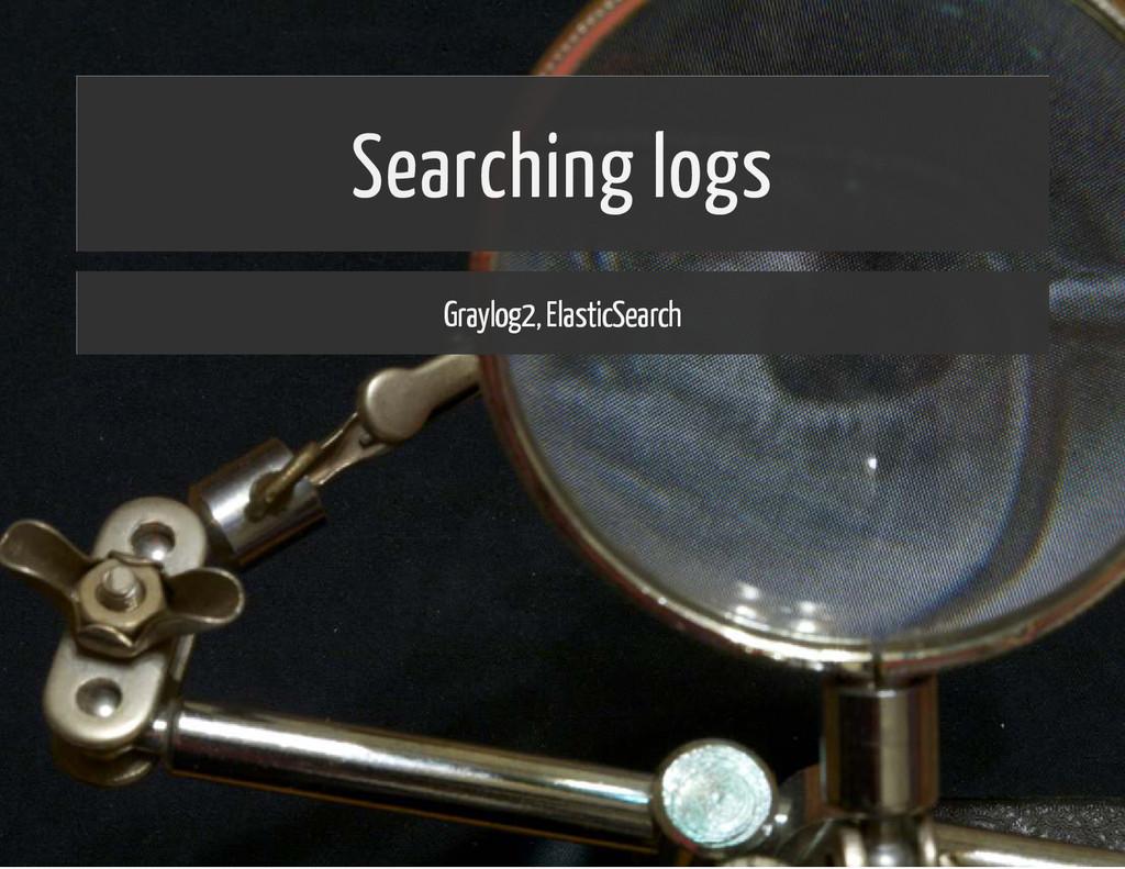 Searching logs Graylog2, ElasticSearch