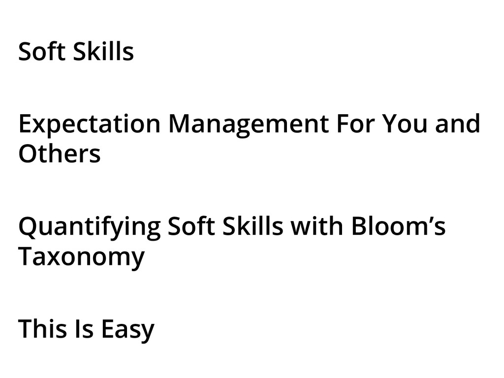 Soft Skills Expectation Management For You and ...