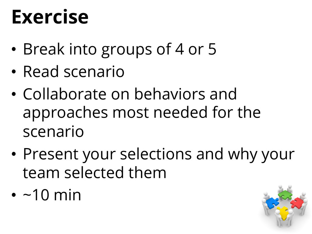 Exercise • Break into groups of 4 or 5 • Read...