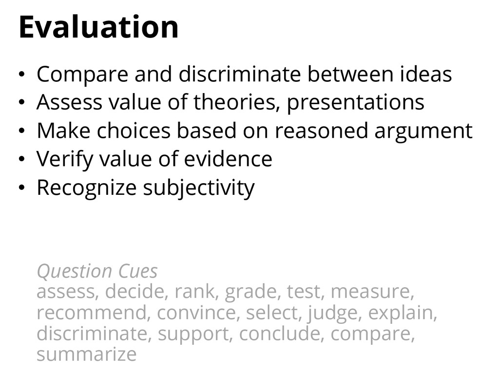 Evaluation • Compare and discriminate between ...