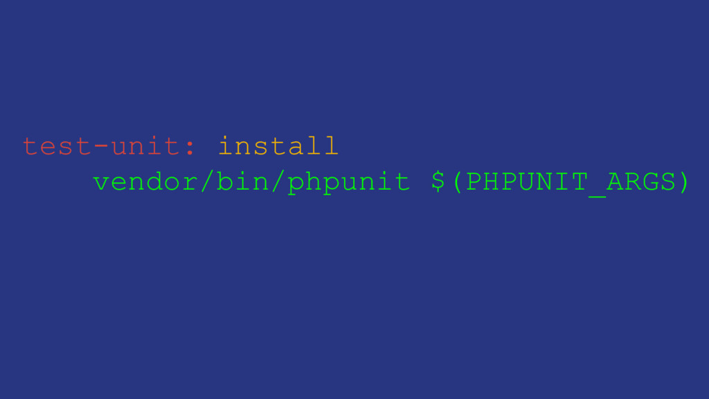 test-unit: install vendor/bin/phpunit $(PHPUNIT...