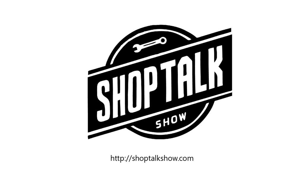 http://shoptalkshow.com