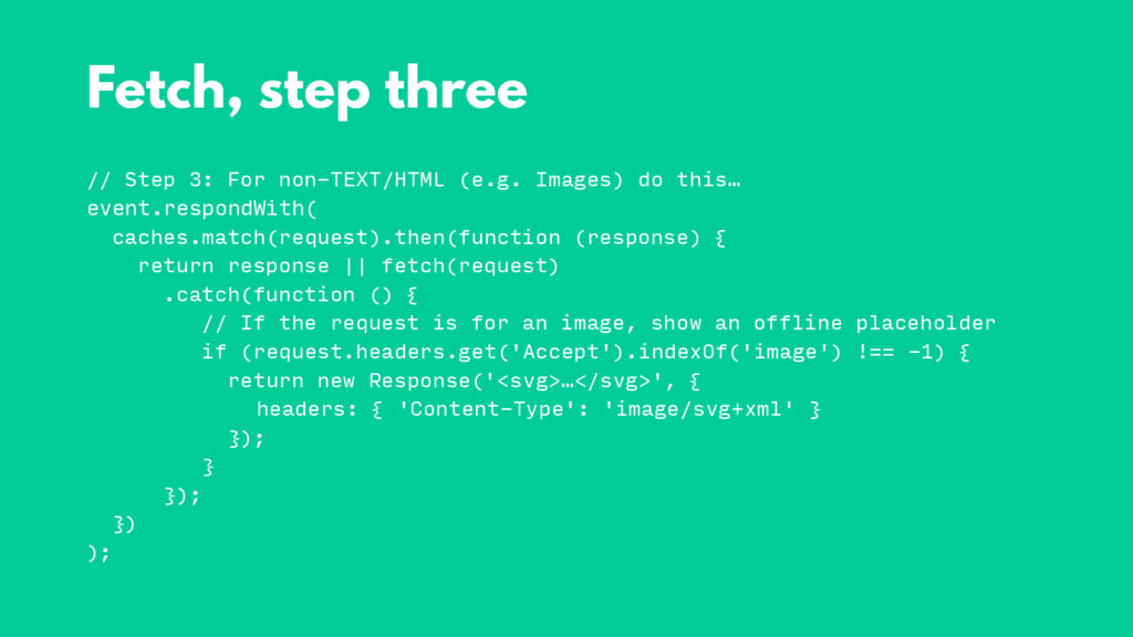 // Step 3: For non-TEXT/HTML (e.g. Images) do t...