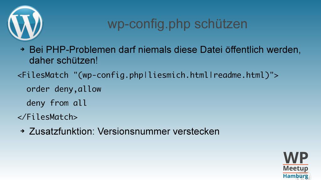wp-config.php schützen ➔ Bei PHP-Problemen darf...