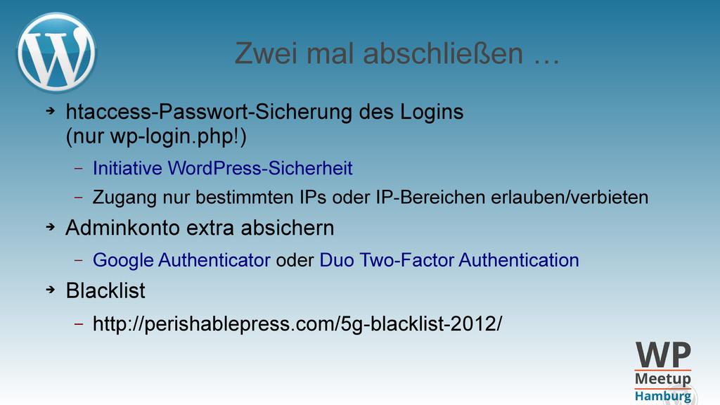 Zwei mal abschließen … ➔ htaccess-Passwort-Sich...