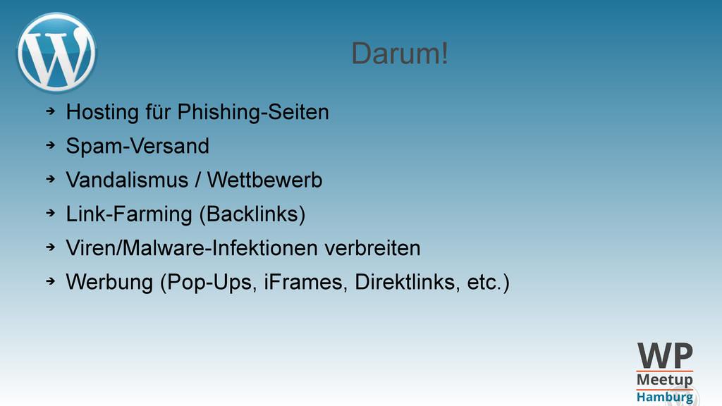 Darum! ➔ Hosting für Phishing-Seiten ➔ Spam-Ver...