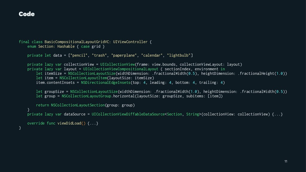 Code final class BasicCompositionalLayoutGridVC...