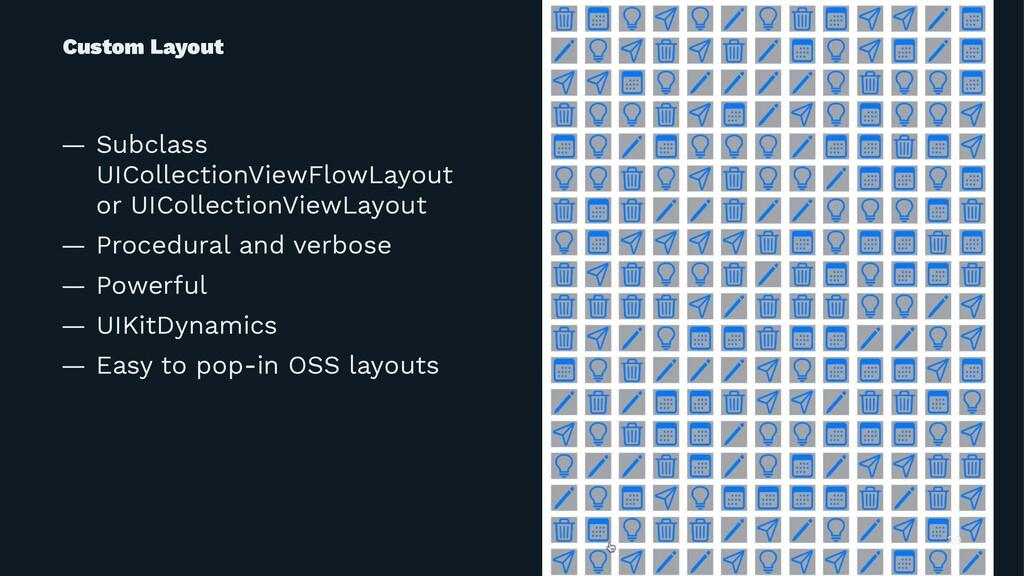 Custom Layout — Subclass UICollectionViewFlowLa...