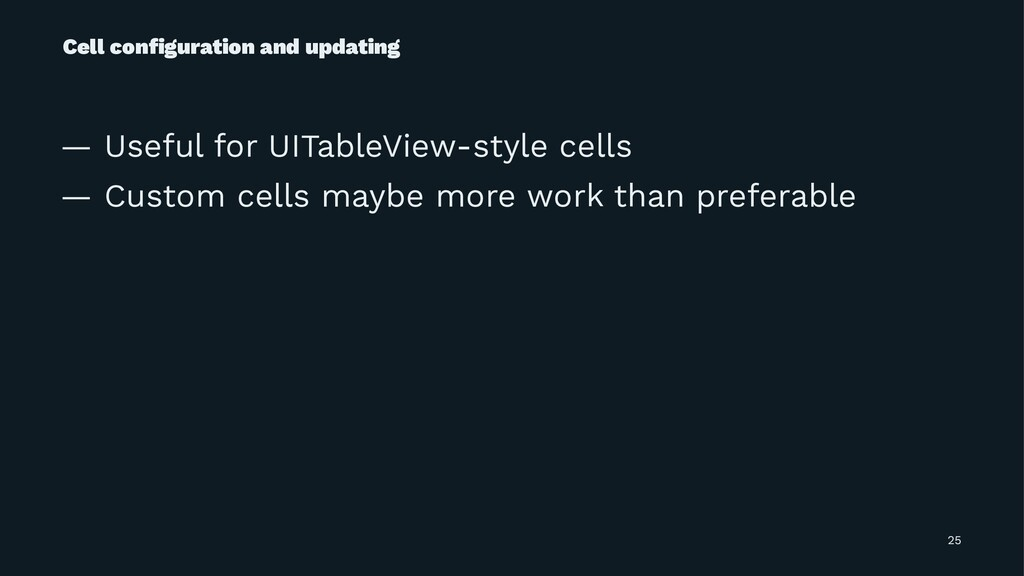 Cell configuration and updating — Useful for UIT...