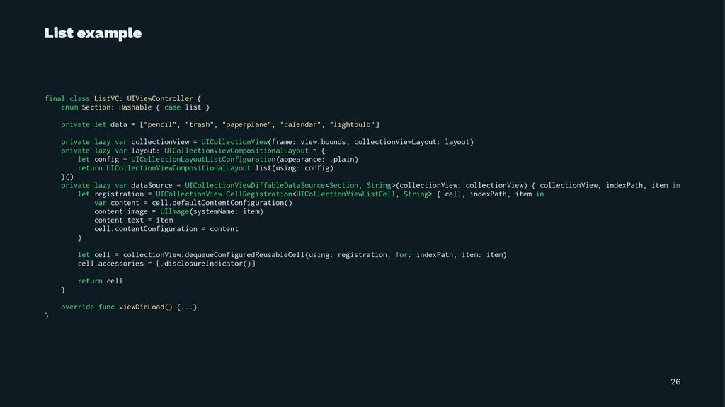 List example final class ListVC: UIViewControll...
