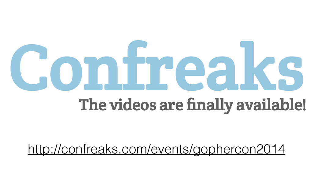 Confreaks The videos are finally available! http...