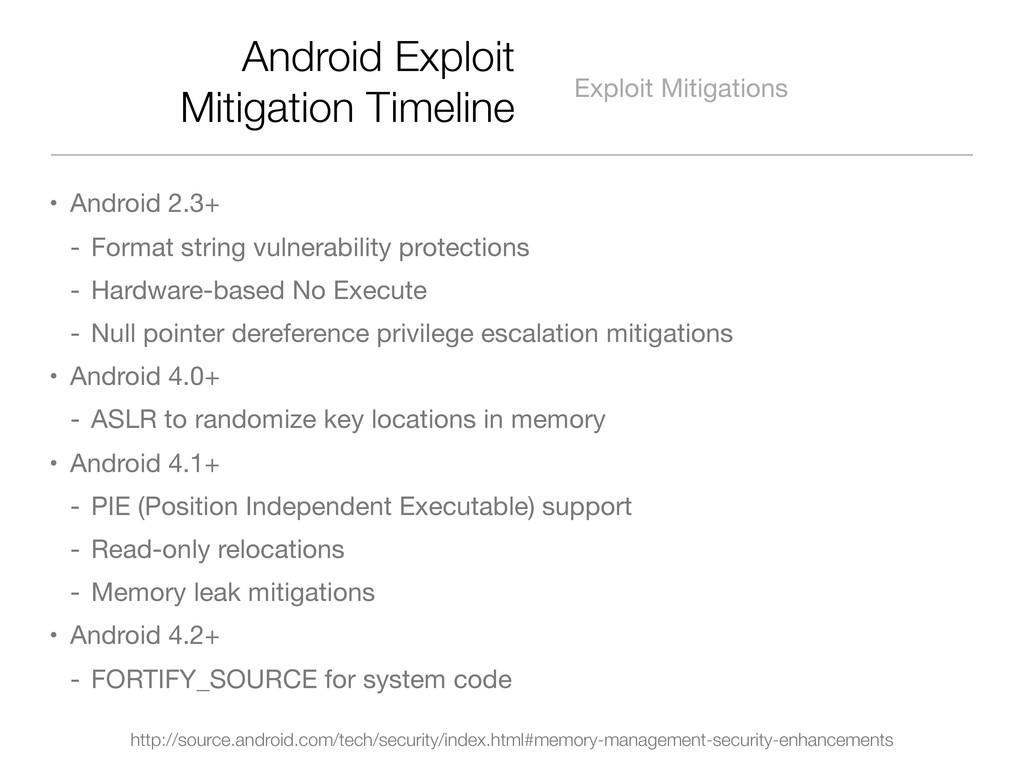 Android Exploit Mitigation Timeline Exploit Mit...